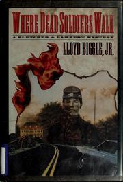 Cover of: Where dead soldiers walk
