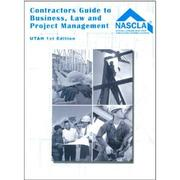 Cover of: Utah, Contractors Guide to Business, Law and Project Management, First Edition |