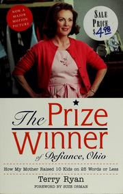Cover of: The prize winner of Defiance, Ohio | Ryan, Terry
