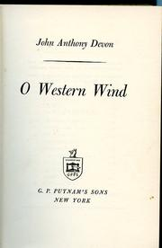 Cover of: O Western Wind by John Anthony Devon