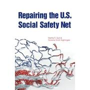 Cover of: Repairing the U.S. social safety net | Martha R. Burt