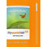 Cover of: MySpanishLab with Pearson eText -- Access Card -- for Arriba! by