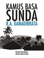 Cover of: Kamus Basa Sunda R.A. Danadibrata by R. A. Danadibrata