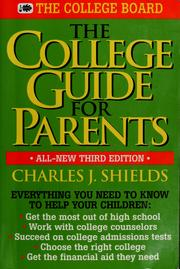 The college guide for parents by Charles J. Shields