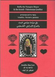 Cover of: Buffy the Vampire Slayer and the Israeli-Palestinian Conflict | Jenifer Bar Lev