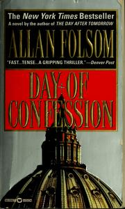 Cover of: Day of confession | Allan Folsom