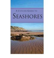 Cover of: Concise Guide to Seashores | Parragon Book Service Ltd