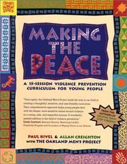 Cover of: Making The Peace | Paul Kivel, Allan Creighton, Oakland Men's Project