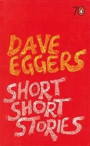 Cover of: Short Short Stories by Dave Eggers