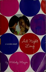 All night long by Melody Mayer
