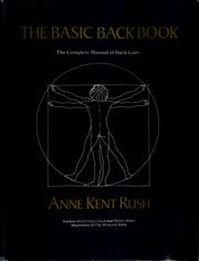 Cover of: The basic back book | Anne Kent Rush