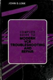Complete guide to modern VCR troubleshooting and repair