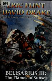 Cover of: Belisarius III: the flames of sunset