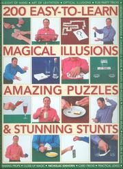 Cover of: 200 Easy-to-learn magical illusions amazing puzzels & stunning stunts | Nicholas Einhorn