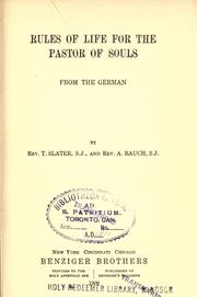 Cover of: Rules of life for the pastor of souls by from the German by T. Slater and A. Rauch.