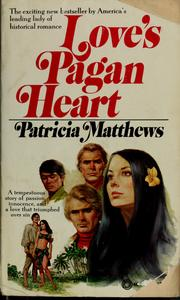 Cover of: Love's pagan heart