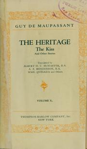 Cover of: The heritage ; The kiss: and other stories