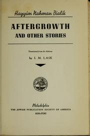 Cover of: Aftergrowth, and other stories