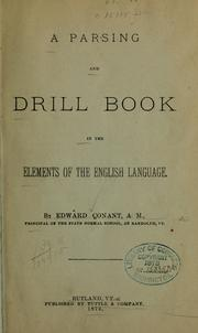 Cover of: A parsing and drill book in the elements of the English language | Edward Conant