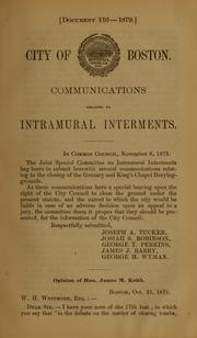 Cover of: Communications relating to intramural interments | Boston (Mass.). City Council. Joint Committee on Interments.