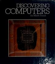 Cover of: Discovering computers | Mark Frank