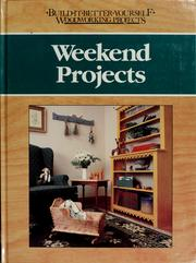 Cover of: Weekend projects by Nick Engler