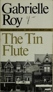 Cover of: The tin flute by Roy, Gabrielle