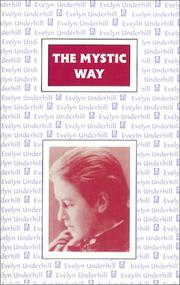 Cover of: The mystic way: a psychological study in Christian origins