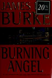 Cover of: Burning Angel: a Dave Robicheaux novel