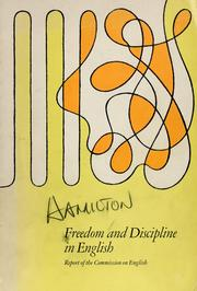 Cover of: Freedom and discipline in English | College Entrance Examination Board. Commission on English.