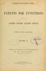 Cover of: Subject-matter index of patents for inventions issued by the United States Patent Office from 1790 to 1873 | United States. Patent Office