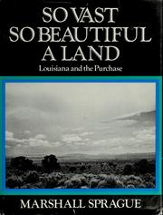 Cover of: So vast, so beautiful a land