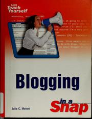 Cover of: Blogging in a snap | Julie C. Meloni