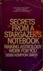 Cover of: Secrets from a stargazer's notebook by Debbi Kempton-Smith