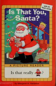 Cover of: Is that you, Santa? | Margaret A. Hartelius