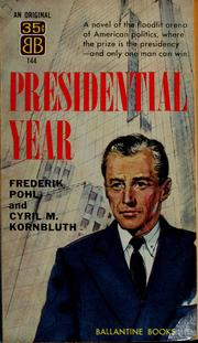 Cover of: Presidential year by Frederik Pohl