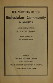 Cover of: The activities of the Bialystoker community in America | David Sohn