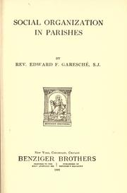 Social organization in parishes by Garesché, Edward Francis, 1876-