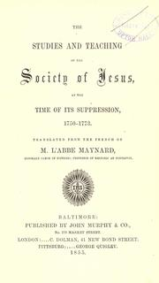 Cover of: The Studies And Teaching Of The Society Of Jesus At The Time Of Its Suppression, 1750-1773