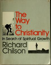 Cover of: The way to Christianity: in search of spiritual growth