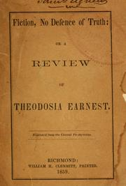 Cover of: Fiction, no defence of truth, or, A review of Theodosia Earnest