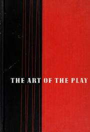 Cover of: The art of the play | Alan Seymour Downer