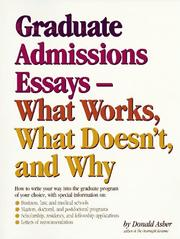 Cover of: Graduate Admissions Essays: Write Your Way into the Graduate School of Your Choice (Graduate Admissions Essays)