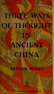 Cover of: Three ways of thought in ancient China. | Arthur Waley