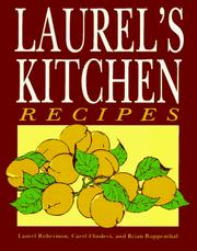 Cover of: Laurel's kitchen recipes | Laurel Robertson