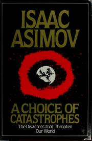 Cover of: A choice of catastrophes | Isaac Asimov