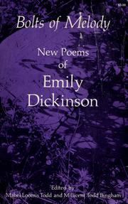 Cover of: Bolts of melody: new poems of Emily Dickinson.