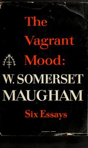 Cover of: The vagrant mood: six essays