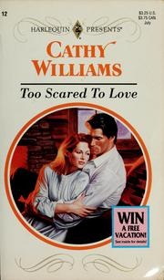 Too Scared to Love (Harlequin Presents, 12)