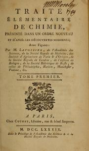 Traité élémentaire de chimie by Antoine Laurent Lavoisier